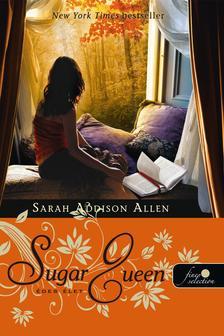 Sarah Addison Allen - �des �let - KEM�NY BOR�T�S