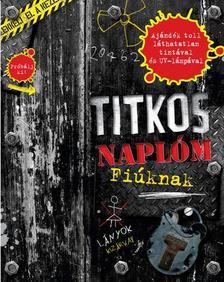 . - TITKOS NAPLÓM - FIÚKNAK