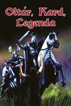 - Oltár,  kard,  legenda
