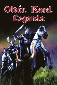 - Olt�r, kard, legenda