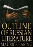 Baring, Maurice - An Outline of Russian Literature [eKönyv: epub,  mobi]