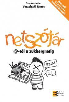Veszelszki �gnes (szerk.) - Netsz�t�r