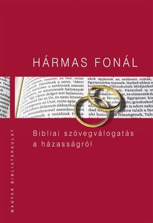 Pecsuk Ott�, Kiss B. Zsuzsanna (szerk.) - H�rmas fon�l