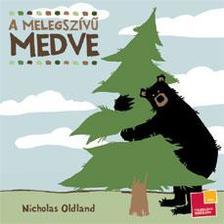 Nicholas Oldland - A melegsz�v� medve