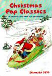 - CHRISTMAS POP CLASSICS. 10 WEIHNACHTS-HITS F�R AKKORDEON (ANGELIKA EGER)