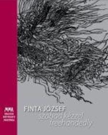 Finta J�zsef - szabad k�zzel - freehandedly