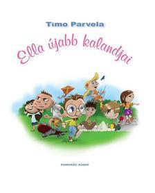 PARVELA, TIMO - Ella újabb kalandjai