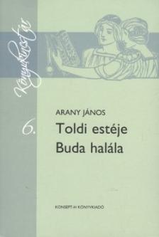 Arany János - KT-0008 TOLDI ESTÉJE - BUDA HALÁLA /KÖNYVKINCSTÁR/