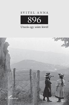 Svitel Anna - 896 - Utazás egy szám körül