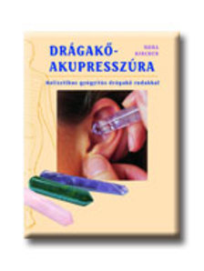 Nora Kircher - Drágakő-akupresszúra