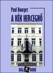 BOURGET PAUL - A k�k herczegn� [eK�nyv: epub, mobi]
