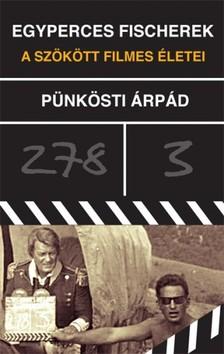 Pünkösti Árpád - Egyperces Fisherek [eKönyv: epub, mobi]
