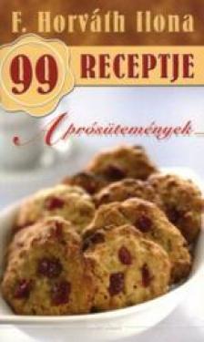 F. HORV�TH ILONA - Apr�s�tem�nyek - F. Horv�th Ilona 99 receptje