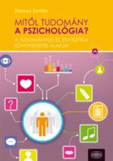 DIENES ZOLT�N - Mit�l tudom�ny a pszichol�gia?