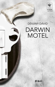 Dékány Dávid - Darwin Motel [eKönyv: epub, mobi]