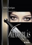 Carrigan Ashley - MEGTORL�S - Morwen sorozat 8. [eK�nyv: epub,  mobi]