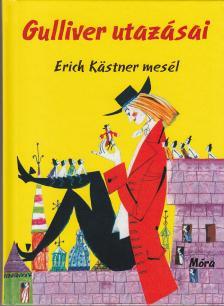 Erich Kastner - Gulliver utazásai
