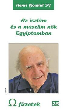 Henri Bouland - Az iszlám és a muszlim nők Egyiptomban