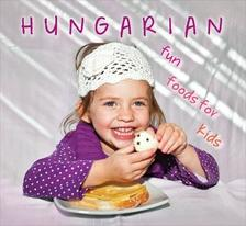 - Hungarian funn foods for kids
