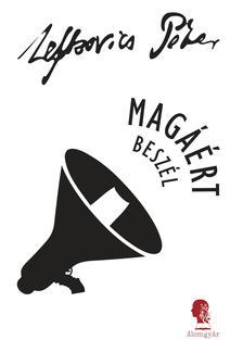 Lefkovics P�ter - Mag��rt besz�l