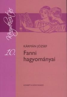 K�RM�N J�ZSEF - KT-0012 FANNI HAGYOM�NYAI /K�NYVKINCST�R/