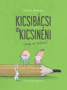 D�niel Andr�s - Kicsib�csi �s Kicsin�ni