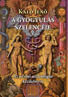 Kalo Jen� - A gy�gyul�s szelenc�je 3.