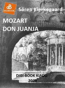 Sören Kierkegaard - Mozart Don Juanja [eKönyv: epub, mobi]