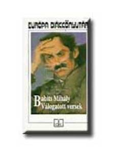 Babits Mih�ly - V�LOGATOTT VERSEK