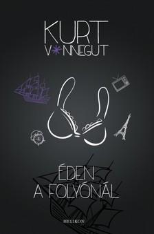 Kurt Vonnegut - �den a foly�n�l [eK�nyv: epub, mobi]
