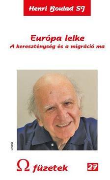 Henri Bouland - Eur�pa lelke - A kereszt�nys�g �s a migr�ci� ma