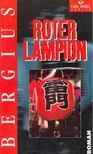 BERGIUS, C.C. - Roter Lampion [antikv�r]