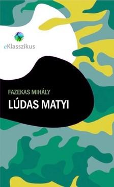 Fazekas Mih�ly - L�das Matyi [eK�nyv: epub, mobi]