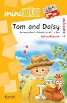 - LDI-314 TOM AND DAISY - A STORY ABOUT A FRIENDSHIP /SZ�KINCSFEJLESZT�S/