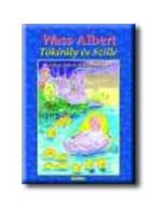 Wass Albert - Tókirály és Szille