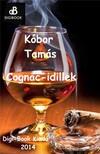 KÓBOR TAMÁS - Cognac-idillek [eKönyv: epub,  mobi]