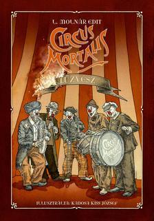L. Moln�r Edit - Circus Mortalis - T�zv�sz