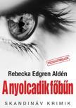 Rebecka Edgren Aldén - A nyolcadik főbűn [eKönyv: epub, mobi]