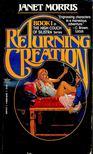 MORRIS, JANET - Returning Creation [antikvár]