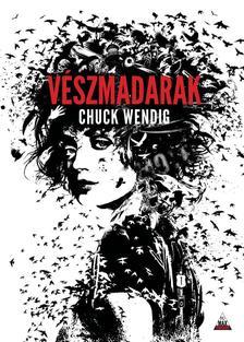 Chuck Wendig - V�szmadarak
