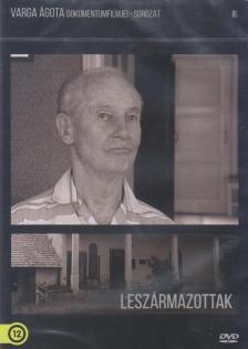 Varga Ágota - LESZÁRMAZOTTAK