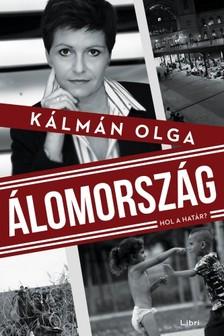 K�lm�n Olga - �lomorsz�g - Hol a hat�r? [eK�nyv: epub, mobi]