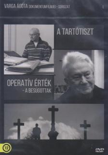 Varga �gota - TART�TISZT / OPERAT�V �SVEK - A BES�GOTTAK