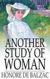Honor� de Balzac - Another Study of Woman [eK�nyv: epub,  mobi]