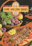 LAJOS MARI - HEMZŐ KÁROLY - 99 Game and Fish Dishes with 33 Colour Photographs [antikvár]