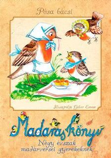 P�sa Lajos - Madaras k�nyv - N�gy �vszak mad�rversei gyerekeknek