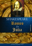 William Shakespeare - Romeo és Júlia [eKönyv: epub, mobi]