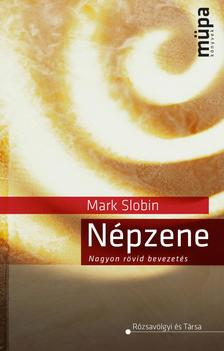 SLOBIN, MARK - N�pzene