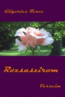 Teréz Gligorics - Rózsaszirom [eKönyv: epub, mobi]