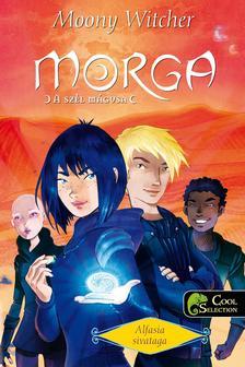 Moony Witcher - Morga, a sz�l m�gusa 2. Alfasia sivataga - PUHA BOR�T�S